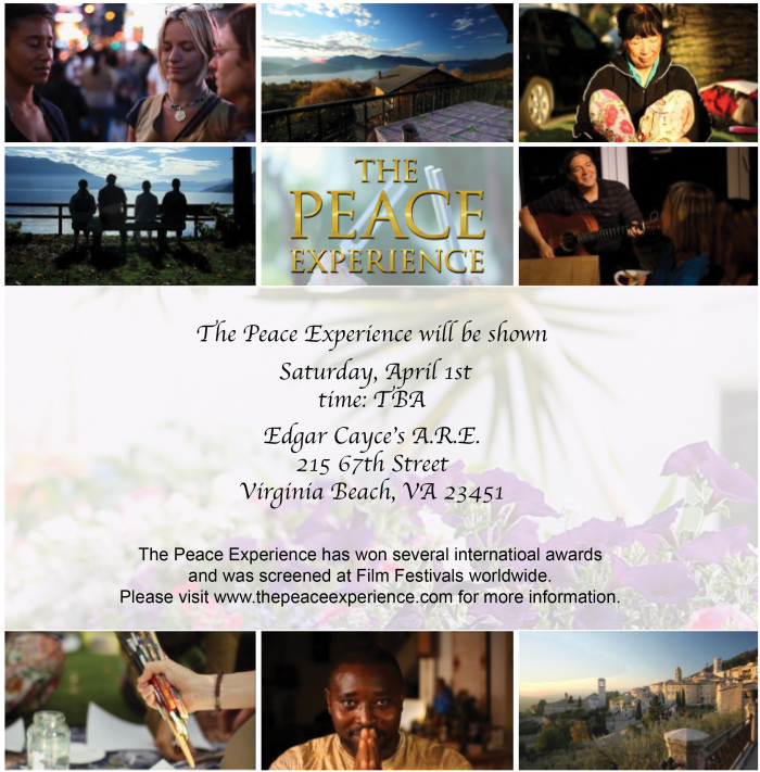 The Peace Experience at Edgar Cayce Center, VA, April 1